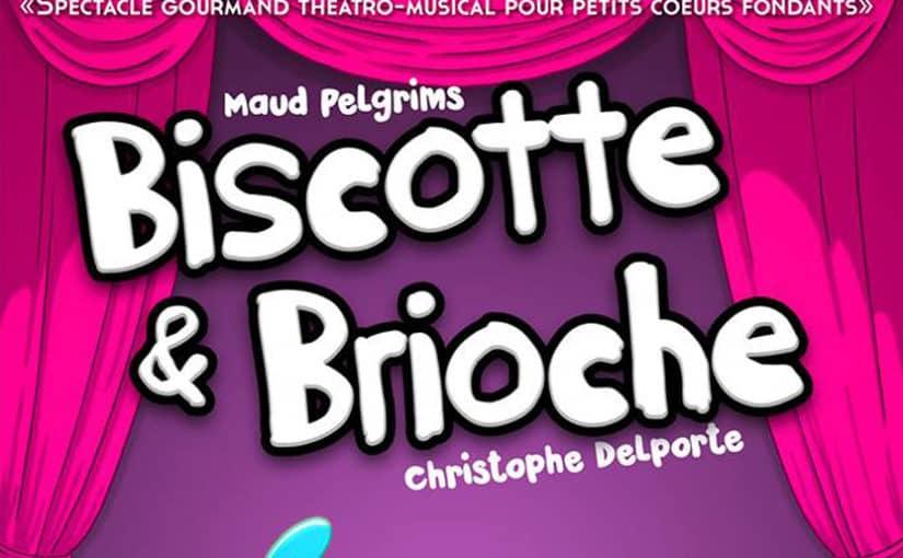 Biscotte & Brioche : Sortie officielle du CD