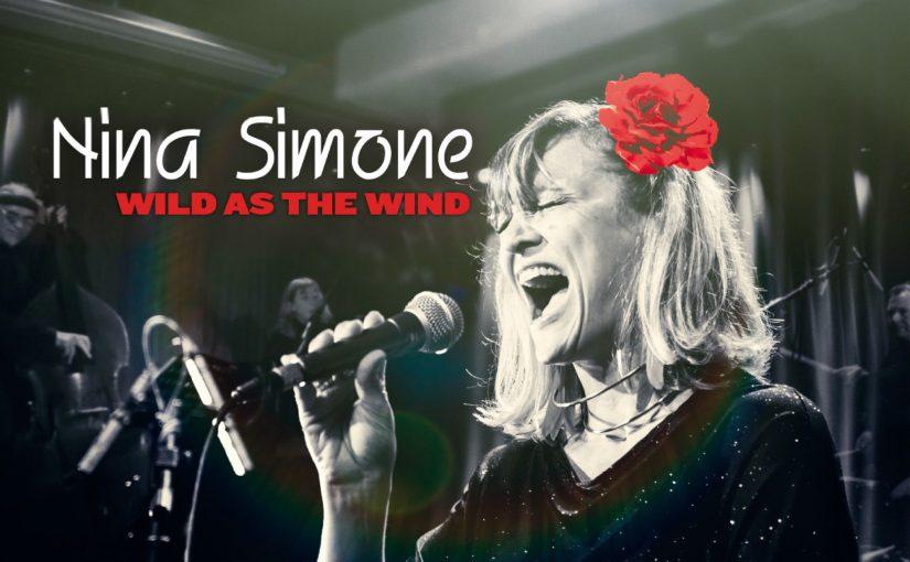 Nina Simone, Wild as the wind