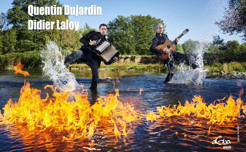 « Water & Fire » – Quentin Dujardin, Didier Laloy, Stephan Pougin